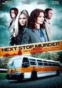 Фильм «Убийство на следующей остановке» (2010)