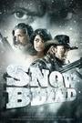 Фильм «Ослеплённые снегом» (2010)