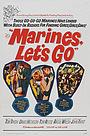 Фильм «Marines, Let's Go» (1961)