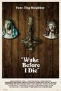 Фільм «Проснись перед моей смертью» (2011)
