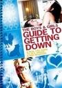 Фильм «Пособие для мальчиков и девочек как скатиться вниз» (2011)