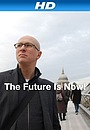 Фільм «The Future Is Now!» (2011)