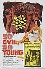 Фільм «Такая молодая — такая злая» (1961)