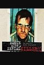 Фільм «Dance with a Serial Killer» (2008)