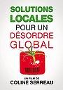 Фильм «Локальное решение глобальных проблем» (2010)