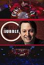 Серіал «The Bubble» (2010)