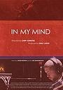 Фільм «In My Mind» (2010)