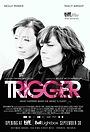 Фильм «Триггер» (2010)