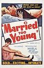 Фільм «Слишком молодые для свадьбы» (1962)