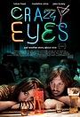 Фільм «Бешеные глаза» (2012)
