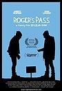Фильм «Roger's Pass» (2010)