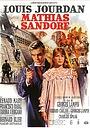 Фільм «Матиас Сандорф» (1963)