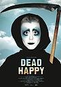 Фільм «Dead Happy» (2010)
