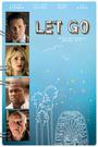 Фильм «Let Go» (2011)