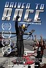 Фильм «Driven to Race» (2010)