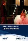 Фильм «Letzter Moment» (2010)