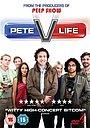 Сериал «Pete Versus Life» (2010 – ...)