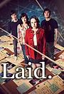 Серіал «Laid» (2011)