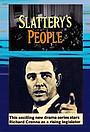 Сериал «Люди Слэттери» (1964 – 1965)