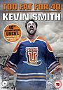 Фільм «Кевин Смит: Слишком толст для сорока!» (2010)