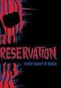 Фильм «Reservation» (2010)