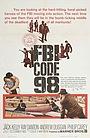 Фільм «FBI Code 98» (1963)