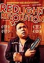 Фильм «Red Light Revolution» (2010)