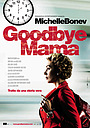 Фільм «До свидания, мама» (2010)