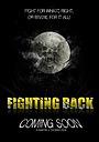 Фильм «Fighting Back»