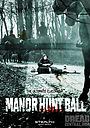 Фильм «Manor Hunt Ball»