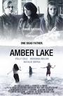 Фильм «Amber Lake» (2011)