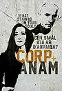 Сериал «Corp & Anam» (2011 – 2012)
