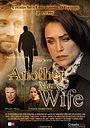 Фільм «Чужая жена» (2011)