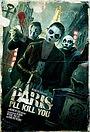 Фільм «Париж, я убью тебя»