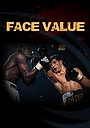 Фільм «Face Value»