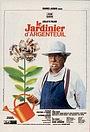 Фільм «Садовник из Аржантей» (1966)