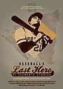 Фильм «Baseball's Last Hero: 21 Clemente Stories» (2013)
