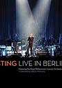 Фільм «Sting: Live in Berlin» (2010)