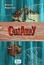 Сериал «Castaway» (2010 – 2011)