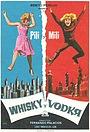 Фільм «Виски и водка» (1965)