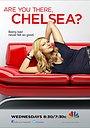 Сериал «Где ты, Челси?» (2012)