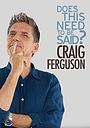 Фильм «Крейг Фергюсон: Надо ли об этом говорить?» (2011)