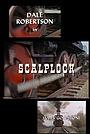 Фильм «Scalplock» (1966)