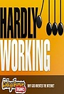 Серіал «Hardly Working» (2007 – ...)