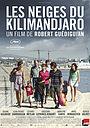Фильм «Снега Килиманджаро» (2011)