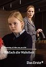 Фильм «Einfach die Wahrheit» (2013)