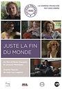 Фильм «Juste la fin du monde de Jean-Luc Lagarce» (2010)