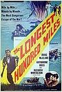 Фильм «Самая длинная сотня миль» (1967)