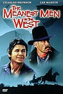Фильм «Самые крутые люди на Западе» (1974)