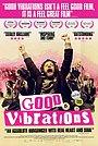 Фильм «Хорошие вибрации» (2012)